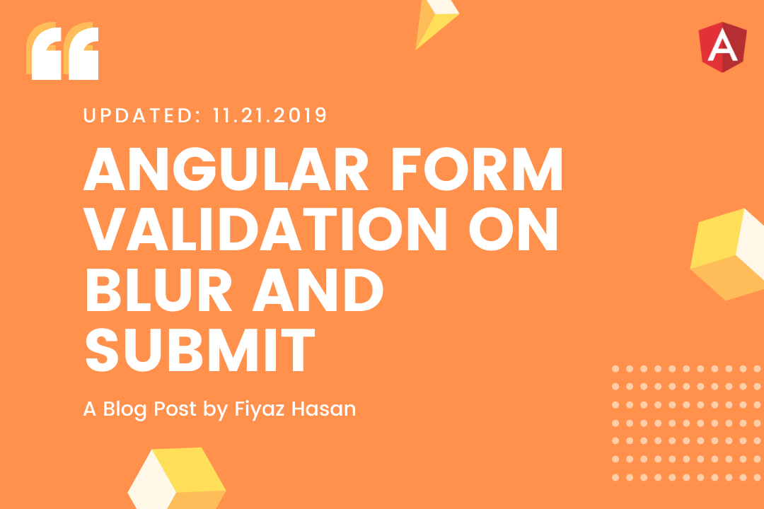 Angular Form Validation on Blur and Submit