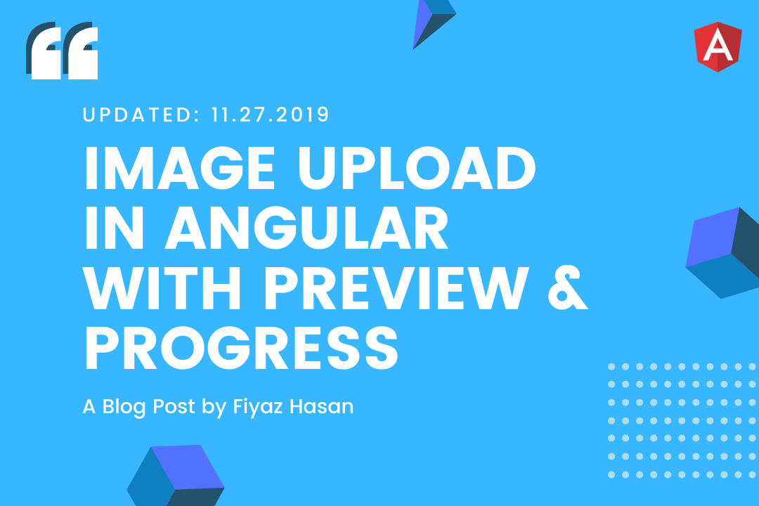 Image Upload in Angular with Preview & Progress