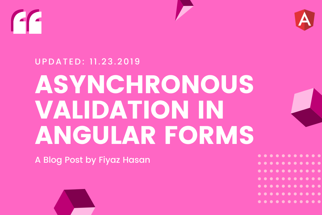 Asynchronous Validation in Angular